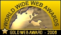 Gold World Wide Web Awards 2006